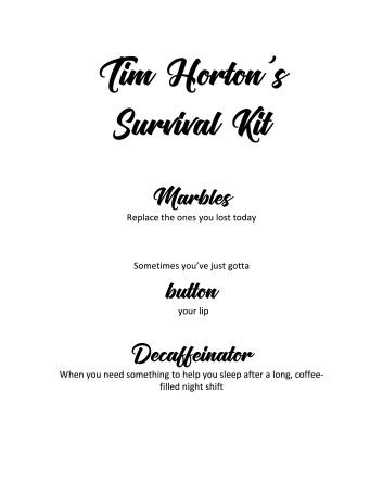 Tim Horton_s Survival Kit
