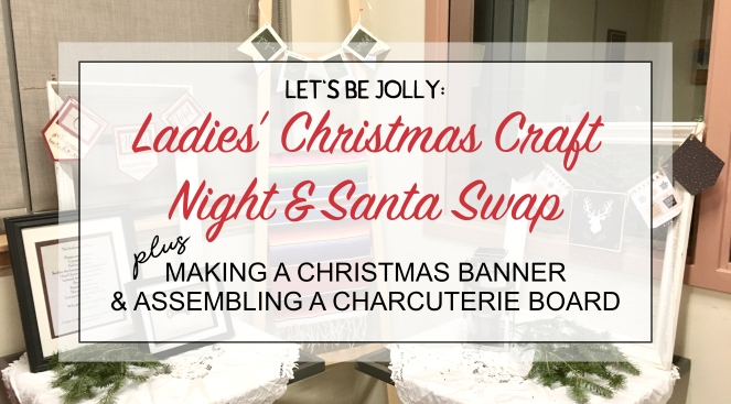 Ladies' Christmas Craft Night (blog)